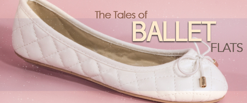 The Tales of Ballet Flats!